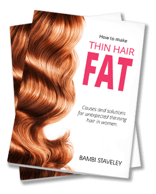 Instant Access to a FREE copy of HOW TO MAKE THIN HAIR FAT!